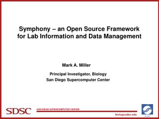 Symphony – an Open Source Framework for Lab Information and Data Management