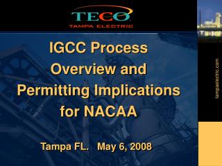 IGCC Process  Overview and Permitting Implications for NACAA