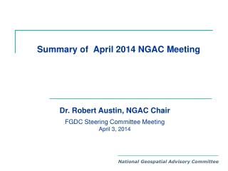 Summary of  April 2014 NGAC Meeting