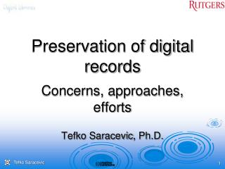 Preservation of digital records