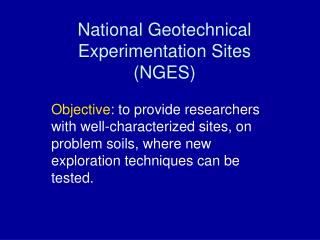 National Geotechnical Experimentation Sites (NGES)