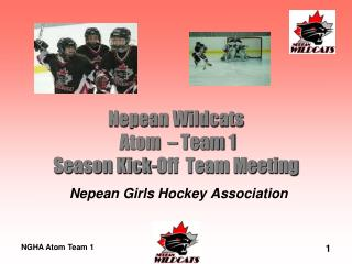 Nepean Wildcats  Atom  – Team 1 Season Kick-Off  Team Meeting