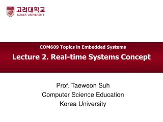 Lecture 2. Real-time Systems Concept