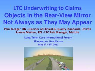 Long-Term Care International Forum Albuquerque, New Mexico May 4 th – 6 th , 2011