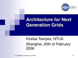 Architecture for Next Generation Grids