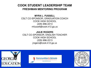 COOK STUDENT LEADERSHIP TEAM  FRESHMAN MENTORING PROGRAM MYRA L. FUSSELL