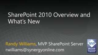 SharePoint 2010 Overview and What's New