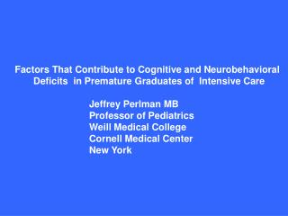 Factors That Contribute to Cognitive and Neurobehavioral