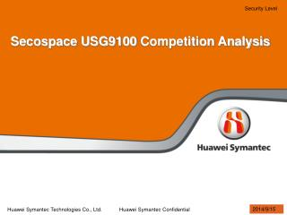 Secospace USG9100  Competition Analysis