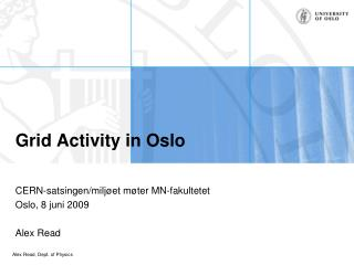 Grid Activity in Oslo