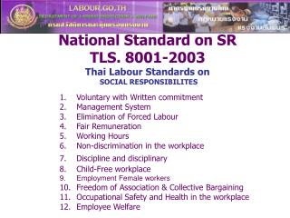 National Standard on SR TLS. 8001-2003 Thai Labour Standards on  SOCIAL RESPONSIBILITES