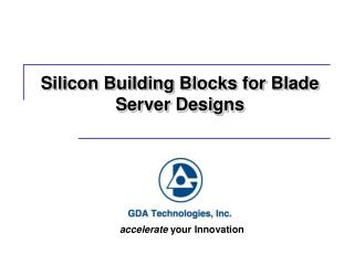 Silicon Building Blocks for Blade Server Designs