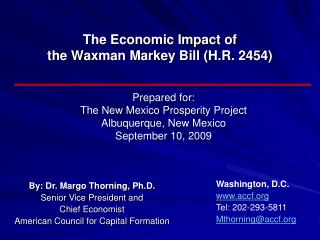 The Economic Impact of  the Waxman Markey Bill (H.R. 2454)