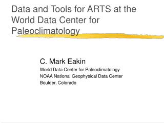 Data and Tools for ARTS at the World Data Center for Paleoclimatology