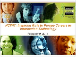 NCWIT: Inspiring Girls to Pursue Careers in Information Technology