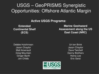 USGS – GeoPRISMS Synergistic Opportunities: Offshore Atlantic Margin