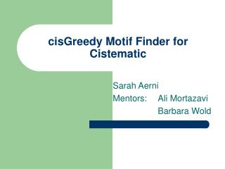 cisGreedy Motif Finder for Cistematic