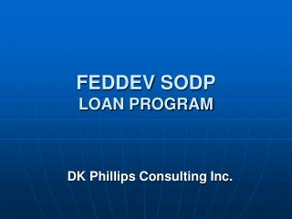 FEDDEV SODP  LOAN PROGRAM
