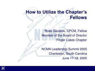 How to Utilize the Chapter's Fellows