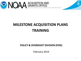 POLICY & OVERSIGHT DIVISION (POD) February 2014