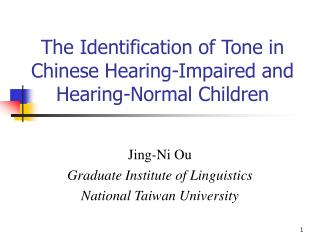 The Identification of Tone in Chinese Hearing-Impaired and Hearing-Normal Children