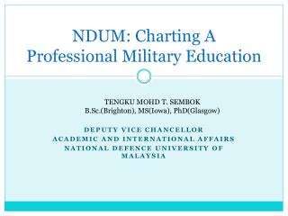 NDUM: Charting A Professional Military Education