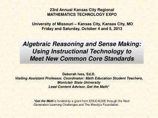 Deborah Ives, Ed.D. Visiting Assistant Professor, Coordinator: Math Education Student Teachers,