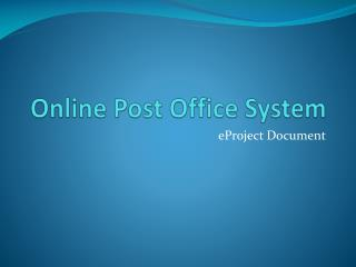 Online Post Office System