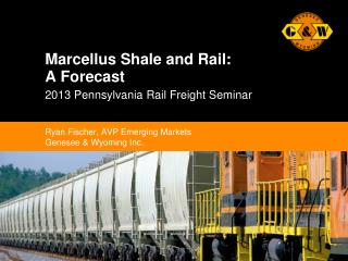 Marcellus Shale and Rail: A Forecast