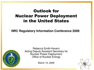 Outlook for  Nuclear Power Deployment in the United States
