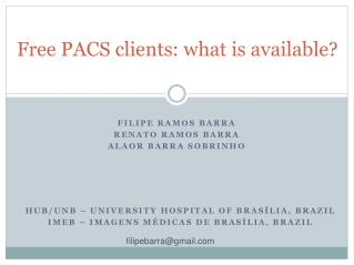 Free PACS clients: what is available?