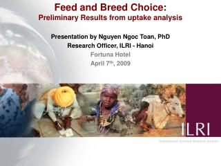 Feed and Breed Choice:  Preliminary Results from uptake analysis