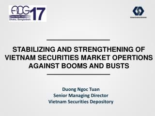 STABILIZING AND STRENGTHENING OF vietnam securities MARKET OPERTIONS AGAINST BOOMS and busts