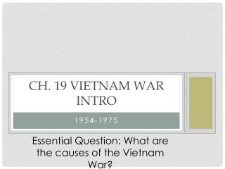Ch. 19 Vietnam War Intro