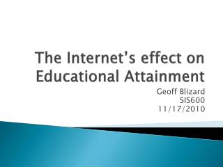 The Internet's effect on Educational Attainment