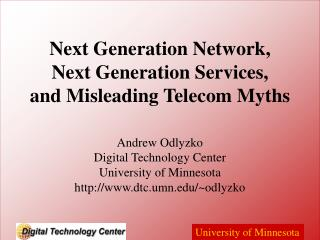Next Generation Network, Next Generation Services, and Misleading Telecom Myths