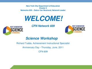 New York City Department of Education Cluster 6 Networks 609 – Debra Van Nostrand, Network Leader