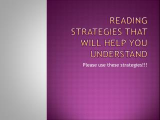 Reading Strategies that will Help You Understand