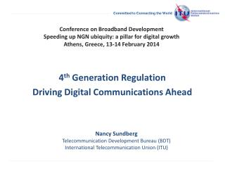 4 th  Generation Regulation Driving  Digital Communications  Ahead