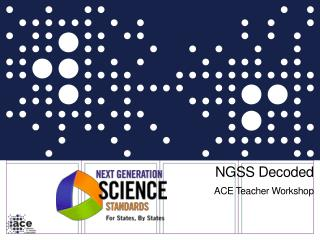 NGSS Decoded