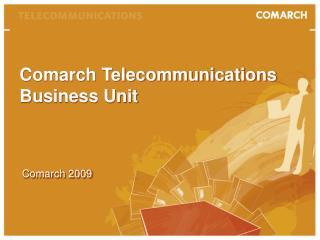Comarch Telecommunications Business Unit