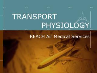 TRANSPORT               PHYSIOLOGY