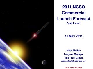2011 NGSO Commercial Launch Forecast Draft Report