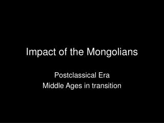 Impact of the Mongolians
