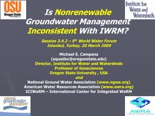 Is  Nonrenewable Groundwater Management  Inconsistent  With IWRM?