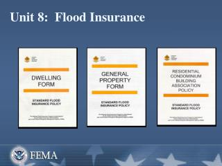 Unit 8:  Flood Insurance