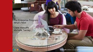 The Enterprise Program, What's Next Claire Metcalfe Michelle Tierney