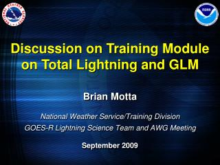 Brian Motta National Weather Service/Training Division