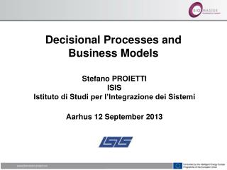 Decisional Processes and  Business Models