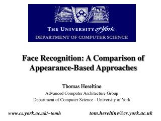 Face Recognition: A Comparison of Appearance-Based Approaches